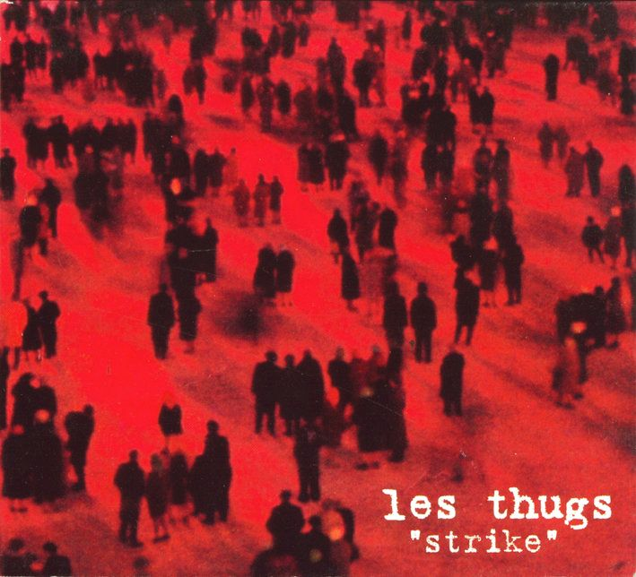 Les Thugs - Strike (LP)